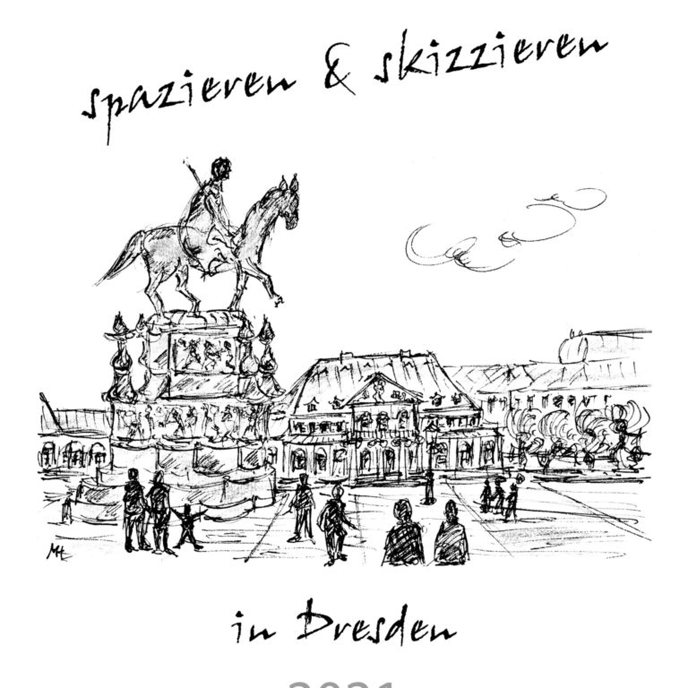 """Skizzenkalender """"spazieren & skizzieren in Dresden 2021"""" – DIN A4"""