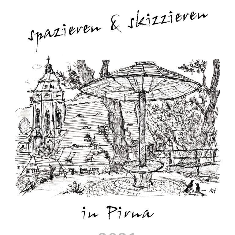 """Skizzenkalender """"spazieren & skizzieren in Pirna 2021"""" – DIN A4"""
