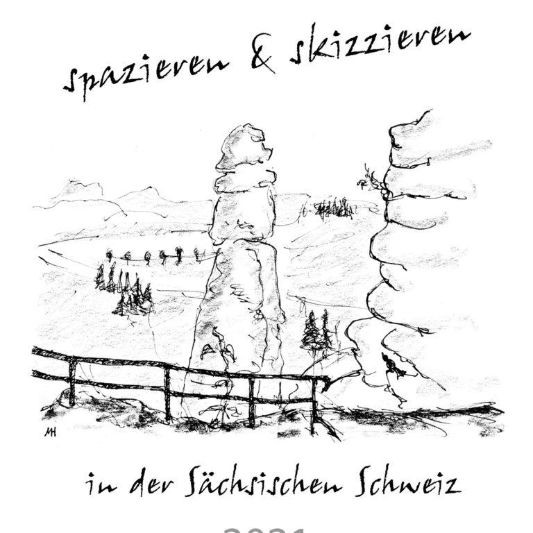 """Skizzenkalender """"Sächsische Schweiz 2021"""" – DIN A3"""
